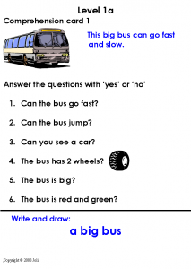 Comprehension cards Level 1a are based around a transport theme. The questions are yes or no answers. There is also a writing component